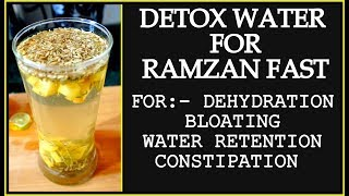 Ramadan Detox Water Recipe for Weight Loss | How to Lose Weight Fast in Ramadan | Summer Detox Water