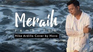 MERAIH REMBULAN - NIKE ARDILLA COVER BY NOVO