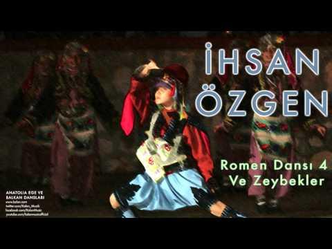İhsan Özgen - Romen Dansı 4 Ve Zeybekler [ Anatolia Ege ve Balkan Dansları © 1994 Kalan Müzik ]