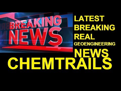 GEOENGINEERING CHEMTRAILS VACCINES REAL NEWS FROM USA AND AR