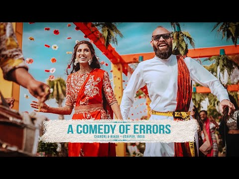 A COMEDY OF ERRORS - Chandni & Nihar Trailer // Best Wedding Highlights // Udaipur, India