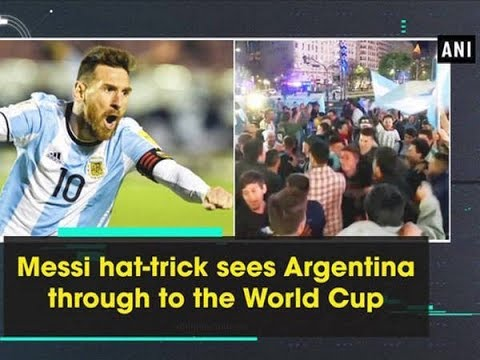Messi hat-trick sees Argentina through to the World Cup - Sports News