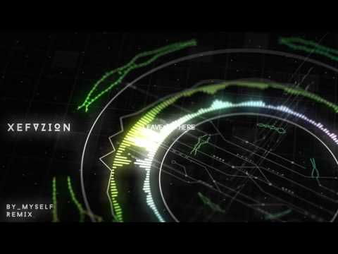 Linkin Park – By Myself (XEFVZION REMIX)