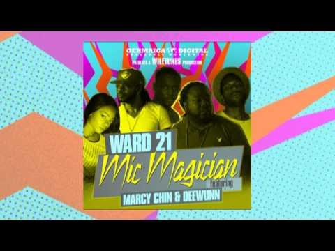 Ward 21 Feat. Marcy Chin & DeeWunn - Mic Magician (Clean)
