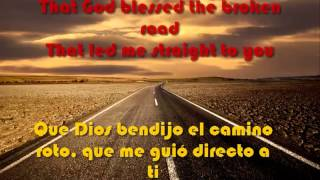 bless the broken road - Con letra Español / Inglés