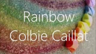 Rainbow - Colibe Caillat - Lyrics