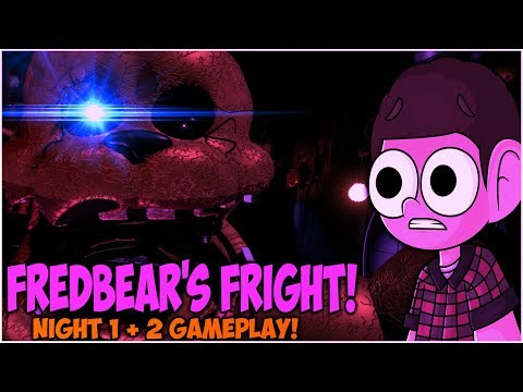 FREDBEAR'S FRIGHT (NIGHT 1 + 2) GAMEPLAY!  (Five Nights At Freddy's Fan Game)
