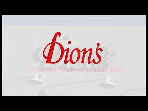 Global Pizza Domination: Dion's
