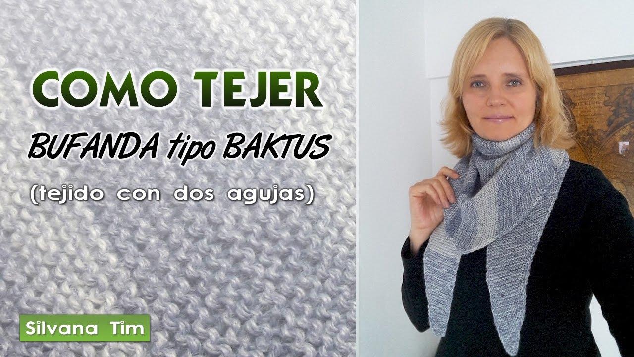 Cómo tejer Bufanta tipo BAKTUS. Tejido con dos agujas (tricot) # 537 ...