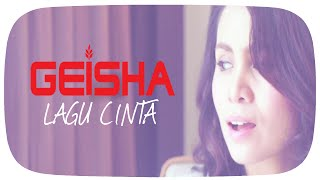 Video GEISHA - Lagu Cinta (OST. SINGLE) | Official Lyric Video download MP3, 3GP, MP4, WEBM, AVI, FLV Agustus 2017