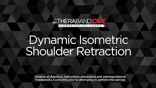 Dynamic Isometric Shoulder Retraction