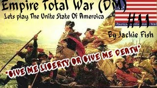 Empire Total War DM Platinum 8.0: Lets play The United States Of America! #11