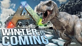 Ark Survival Evolved - Winter is Coming in Ark! - Snow Biome & T-rex Issues - Let