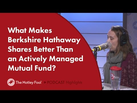 What Makes Berkshire Hathaway Shares Better Than an Actively Managed Mutual Fund?