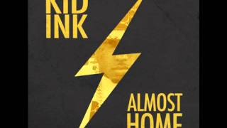 Kid Ink Ft YG & Problem - Bad Ass (LA Remix) (Almost Home)