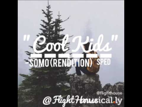 Cool kids cover by SoMo
