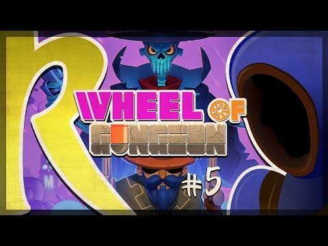 Wheel of Gungeon: Delerium - Episode 5
