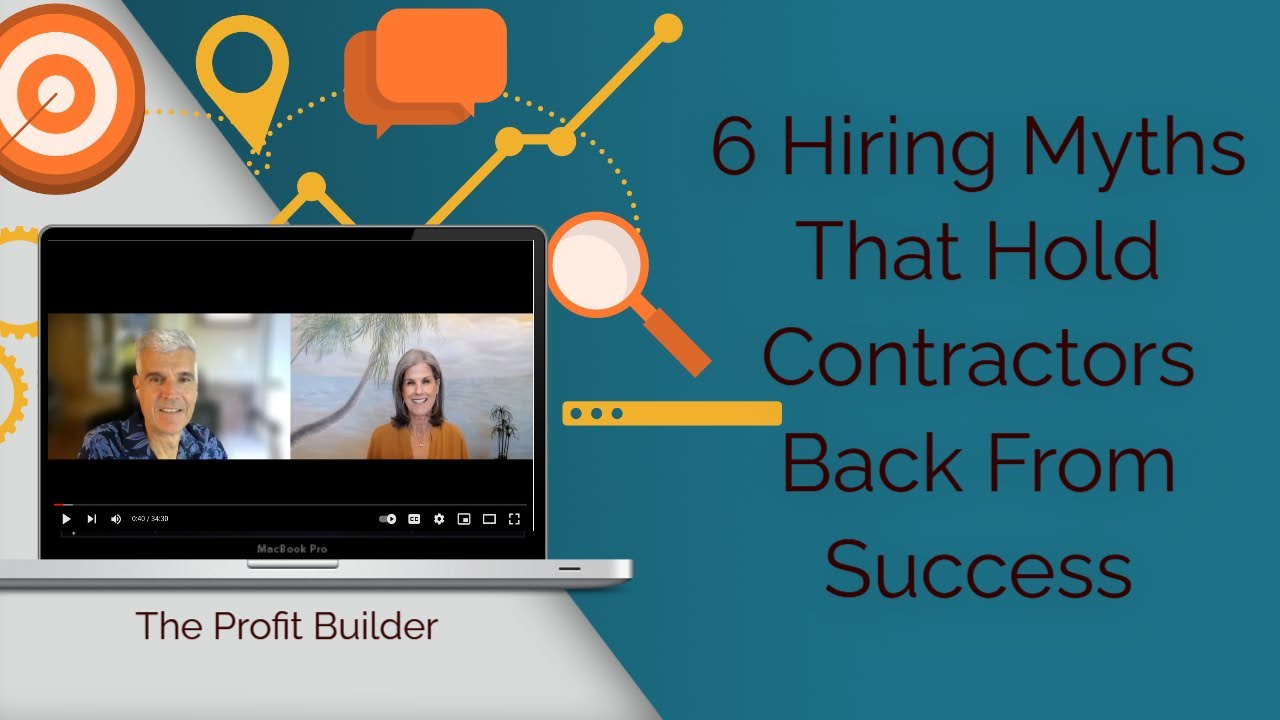 6 Hiring Myths The Hold Contractors Back From Success HD (720p)