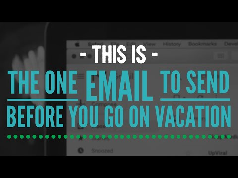 This is The ONE Email to Send Before You Go on Vacation