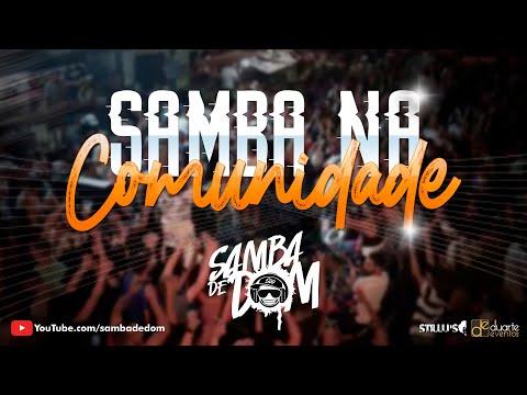 Samba de Dom - Samba na Comunidade ( Pantanal )