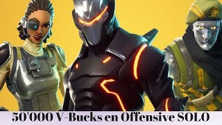 Fortnite 50,000 V-Bucks in Offensive SOLO - Try your luck !!!