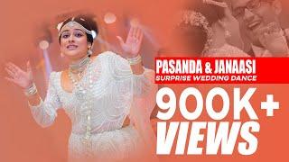 SURPRISE WEDDING DANCE PASANDA & JANAASI