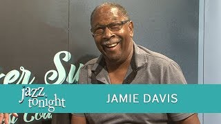JAZZ TONIGHT FEATURING JAMIE DAVIS