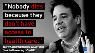 """Nobody dies from lack of health care"" - Stop the health care counterrevolution!"