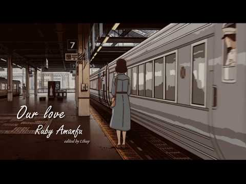 Our love - Ruby Amanfu