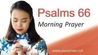 AFTER THE FIRE COMES PROMOTION - PSALMS 66 - MORNING PRAYER