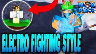 WHERE TO FIND ELECTRO FIGHTING STYLE! | Full Electro Showcase Blox Piece in Roblox | iBeMaine