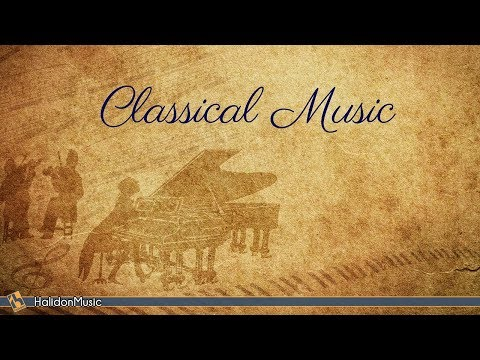 Classical Music Collection | Bach, Mozart, Haydn, Vivaldi, Beethoven...