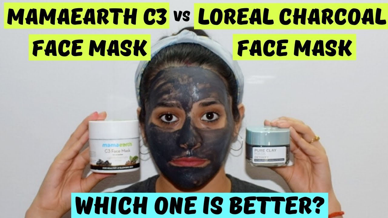 Mamaearth C3 Face Mask Vs Loreal Pure Clay Charcoal Mask   Best Face Pack   Just another girl