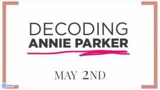 Decoding Annie Parker - How to see our film!