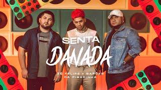 Zé Felipe e Os Barões Da Pisadinha - Senta Danada (Videoclipe Oficial)