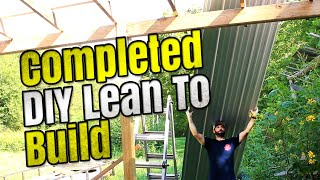 DIY Lean To - Installing Metal Roof | Completing the Build