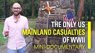 the-only-us-mainland-casualties-of-wwii