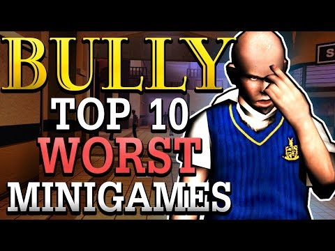 Top 10 Worst Minigames in BULLY