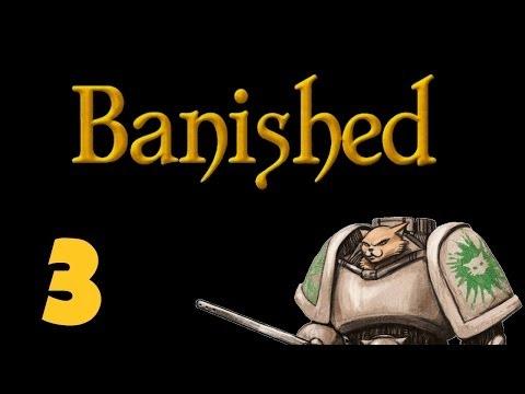 Let's Play Banished - Episode 3 - Forklift Foot