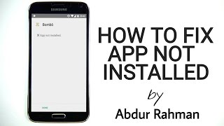 How To Fix App Not Installed