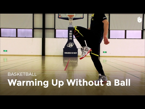 Warming up without a Ball | Basketball