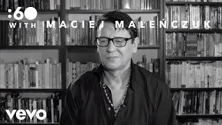 Maciej Maleńczuk - 60 with: