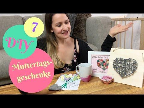 7 DIY Muttertagsgeschenke/ Muttertag Ideen
