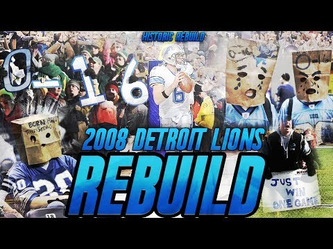 Rebuilding The Worst Team in NFL History | 2008 0-16 Detroit Lions Madden Historic Rebuild