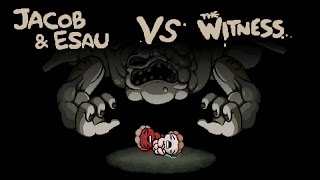 Antibirth - Jacob & Esau vs The Witness [Corpse Run]