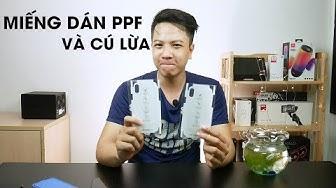 Trải nghiệm miếng dán PPF và cú lừa đau - Nghenhinvietnam.vn