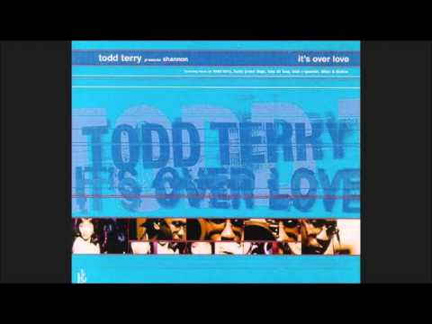 Todd Terry presents Shannon - It's Over Love (Funky Green Dogs Miami Club Mix)