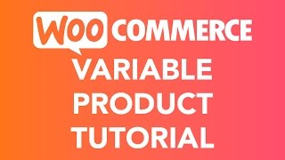 How To Create A Variable Product   WooCommerce(, 2017-05-29T16:00:04.000Z)