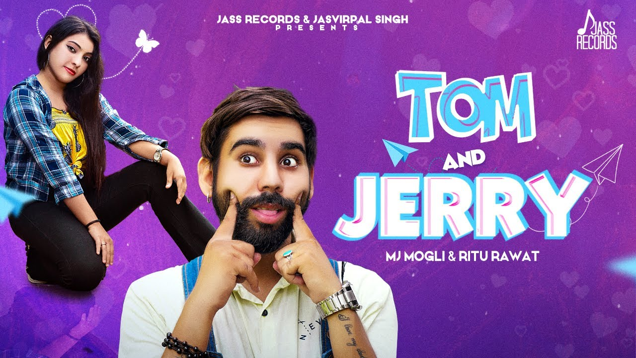 Tom & Jerry | (Official Video) | Mj Mogli & Ritu Rawat | Latest Punjabi Songs 2020 | Jass Records