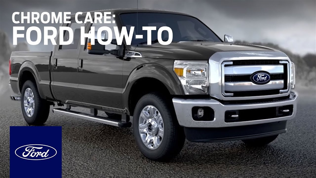 Chrome Care | Ford How-To | Ford